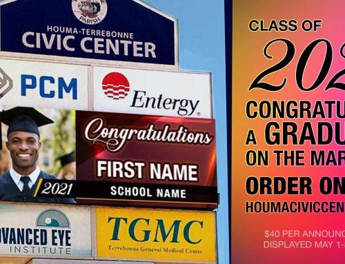 Congratulate a 2021 Graduate on the Marquee